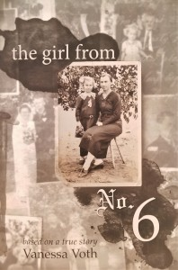 The Girl from No. 6 - Vanessa voth