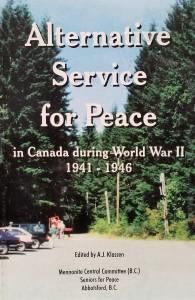 Alternative Service for Peace - MCC + A.J. Klassen