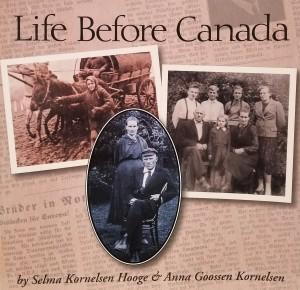 Life Before Canada - Selma Kornelsen Hooge & Anna Goossen Kornelsen