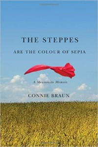 The Steppes are the Colour of Sepia - Connie Braun