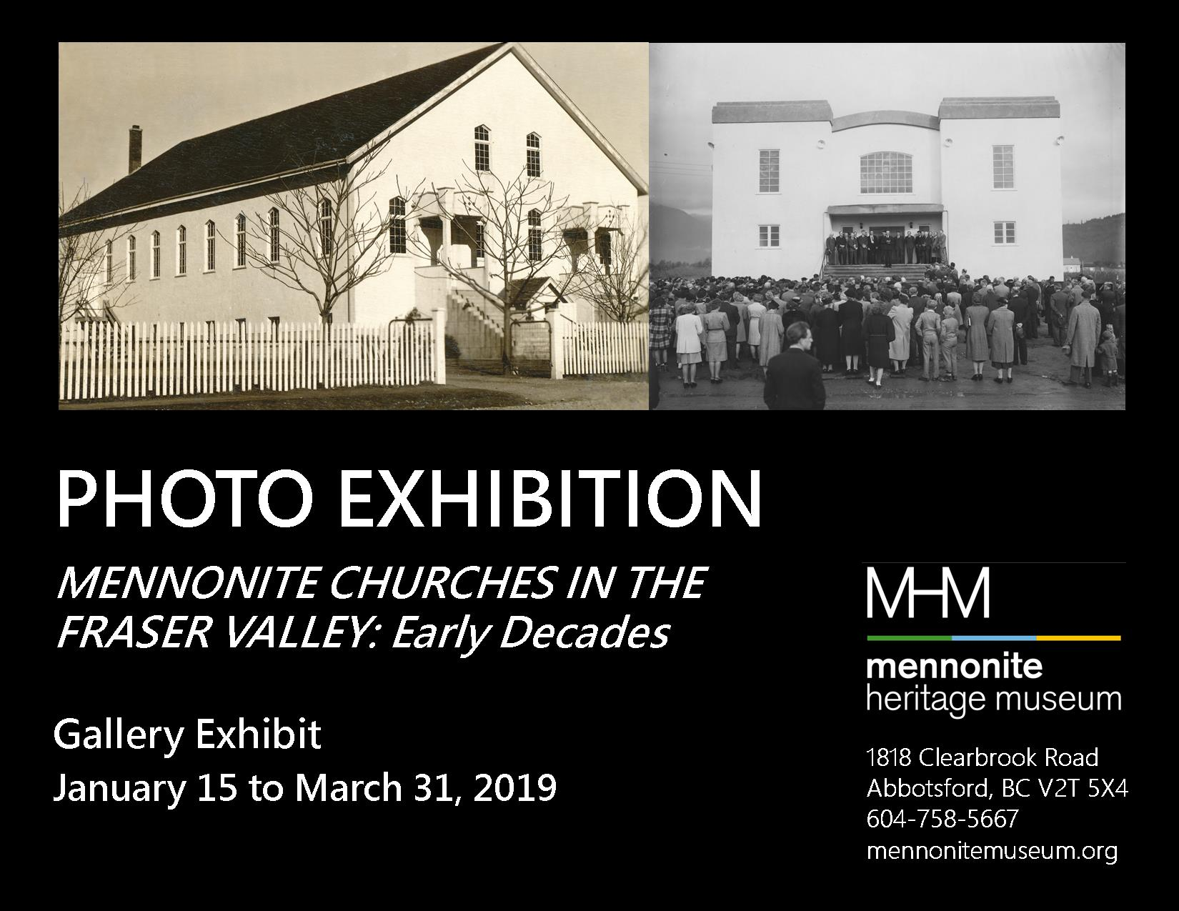 2019 01 15 MHM Gallery Exhibit Photo Exhibition Mennonite Churches in the Fraser Valley Early Decades